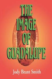 The image of Guadalupe by Jody Brant Smith
