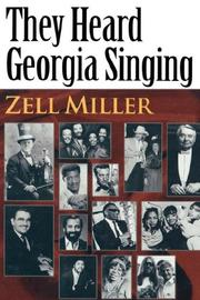 Cover of: They heard Georgia singing | Zell Miller