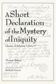 Cover of: A short declaration of the mystery of iniquity (1611/1612) | Thomas Helwys