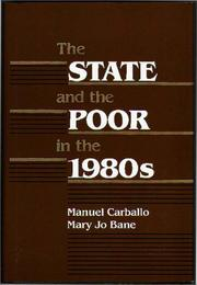 Cover of: The State and the poor in the 1980s |