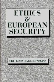 Cover of: Ethics & European security |