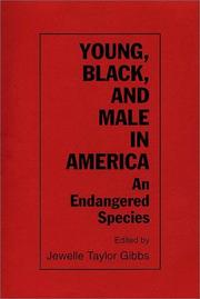 Cover of: Young, Black, and Male in America | Jewelle Taylor Gibbs