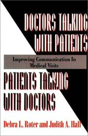 Cover of: Doctors Talking with Patients/Patients Talking with Doctors | Debra L. Roter