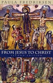 Cover of: From Jesus to Christ | Paula Fredriksen