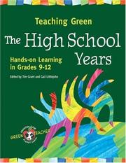 Cover of: Teaching Green -- the High School Years | Tim Grant