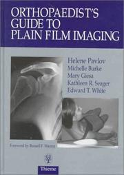 Cover of: Orthopaedist's guide to plain film imaging