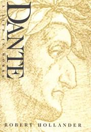 Cover of: Dante: A Life in Works