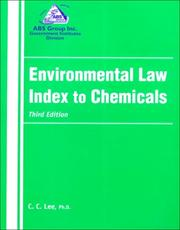 Cover of: Environmental Law Index to Chemicals | Ph.D., C.C. Lee