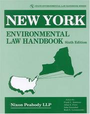 Cover of: New York Environmental Law Handbook, Sixth Edition (State Environmental Law Handbook) | Nixon Peabody LLP