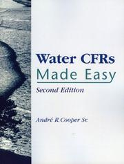Cover of: Water CFRs Made Easy | Sr., Andre R. Cooper