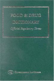 Cover of: Food and Drug Dictionary | Government Institutes Research Group