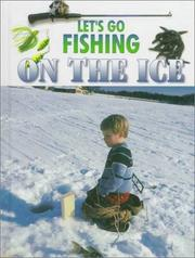 Cover of: Let's go fishing on the ice