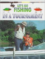 Cover of: Let's go fishing in a tournament