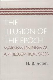 The illusion of the epoch by H. B. Acton