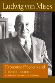 Cover of: Economic Freedom And Interventionism: An Anthology of Articles And Essays
