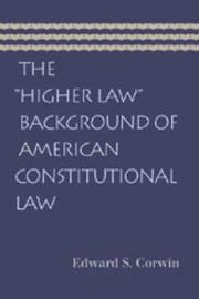 Cover of: The Higher Law Background of American Constitutional Law