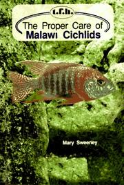 Cover of: The proper care of Malawi cichlids | Mary Ellen Sweeney