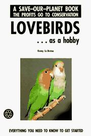 Lovebirds ...Getting Started (Save-Our-Planet Series) by Kenny Lebreton