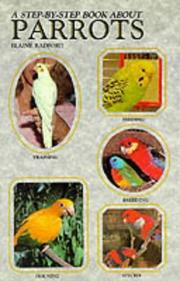 Cover of: A step-by-step book about parrots | Elaine Radford
