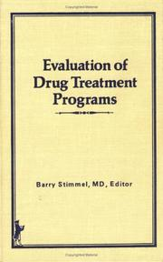 Cover of: Evaluation of drug treatment programs