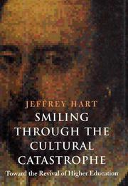 Cover of: Smiling Through the Cultural Catastrophe | Jeffrey Hart