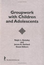Cover of: Groupwork with children and adolescents