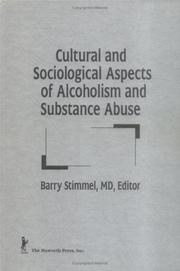 Cover of: Cultural and sociological aspects of alcoholism and substance abuse