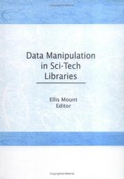 Cover of: Data manipulation in sci-tech libraries |