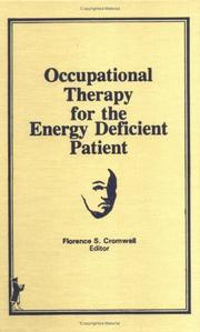 Cover of: Occupational therapy for the energy deficient patient |