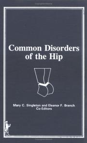 Cover of: Common disorders of the hip