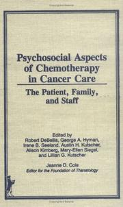 Cover of: Psychosocial aspects of chemotherapy in cancer care |