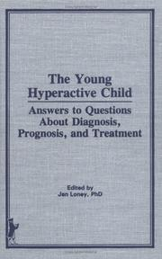 Cover of: The Young hyperactive child |