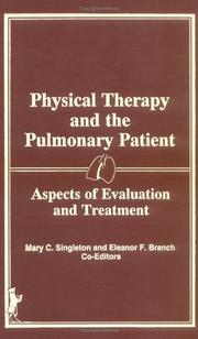 Cover of: Physical therapy and the pulmonary patient