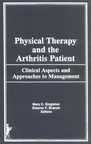 Cover of: Physical therapy and the arthritis patient