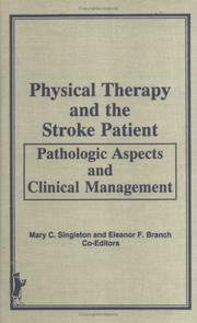 Cover of: Physical therapy and the stroke patient