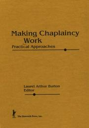 Cover of: Making Chaplaincy Work | Laurel Arthur Burton