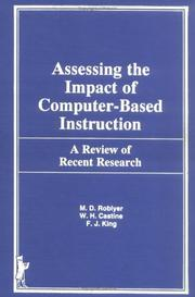 Cover of: Assessing the impact of computer-based instruction: a review of recent research