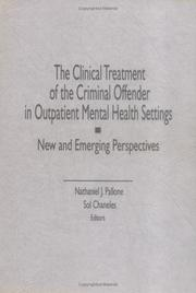 Cover of: The Clinical treatment of the criminal offender in outpatient mental health settings