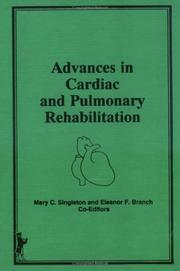 Cover of: Advances in cardiac and pulmonary rehabilitation