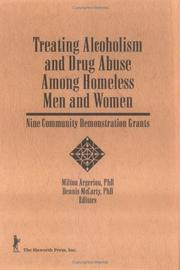 Cover of: Treating alcoholism and drug abuse among homeless men and women |