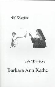 Cover of: Of virgins and martyrs