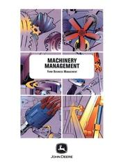 Cover of: Machinery Management (Farm Business Management (Textbooks))