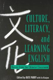 Cover of: Culture, Literacy, and Learning English | Su Xiaojun