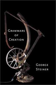 Cover of: Grammars of Creation: originating in the Gifford Lectures for 1990