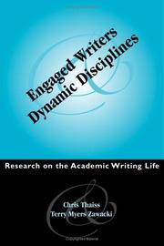 Cover of: Engaged writers and dynamic disciplines | Christopher J. Thaiss