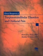 Cover of: Clinical management of temporomandibular disorders and orofacial pain |