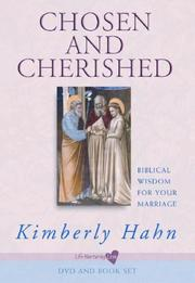 Cover of: Chosen and cherished: biblical wisdom for your marriage