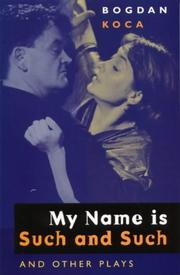 Cover of: My name is such and such and other plays
