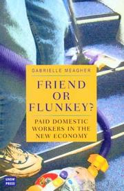 Cover of: Friend or flunkey? | Gabrielle Meagher