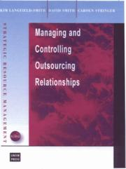 Cover of: Managing the Outsourcing Relationship (Strategic Resource Management Series) | Kim Langfield-Smith
